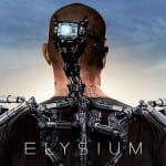 Elysium (2013) - Released in Cinemas Now