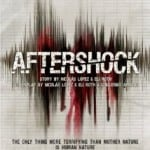 Aftershock (2012): In UK cinemas 16th August, on DVD & Blu-ray 19th August