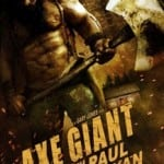 Axe Giant: The Wrath of Paul Bunyan (2013)