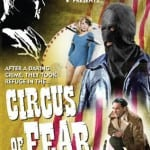 Network Distributing To Release Christopher Lee Heist Classic CIRCUS OF FEAR