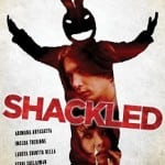Shackled [Belenggu] (2013) - Out on DVD on 25th November