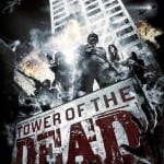 New art poster for zombie flick Tower of the Dead