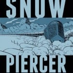 Titan Comics Release SNOWPIERCER Ahead of Star-Studded Film Adaptation