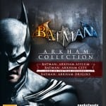 Get All Three Batman Games in the BATMAN: ARKHAM COLLECTION EDITION for Xbox 360, PS3 and PC