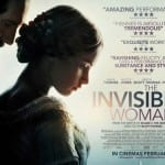 New Trailer and UK Quad Poster for Ralph Fiennes' THE INVISIBLE WOMAN