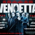 Danny Dyer Blasts His Way Onto The Cinema Screen in VENDETTA