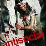 ANTISOCIAL (2013) - On DVD and Blu-Ray from 14th April 2014 [Grimmfest 2013 Review]