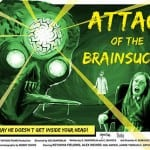ATTACK OF THE BRAINSUCKER (2012) - A Short Film by Sid Zanforlin [Grimmfest 2013 Review]