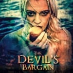 The Devil's Bargain (2014) - Released on Video on Demand 17th January