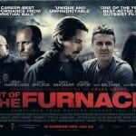 New TV Spot and Quad Poster for All-Star Crime Thriller OUT OF THE FURNACE