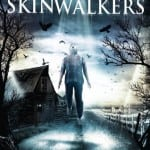 SKINWALKERS  - On DVD and Blu-Ray from 24th February 2014