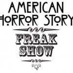 TV: 'American Horror Story: Freakshow' reveals new and returning cast members, plus a few details!