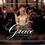 Trailer and Quad Poster Revealed for GRACE OF MONACO