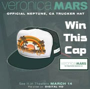 Win Veronica Mars Cap