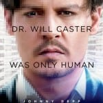 TRANSCENDENCE [2014]: in cinemas now