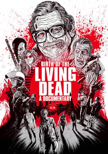 Trailer and Artwork Revealed for Documentary BIRTH OF THE LIVING DEAD