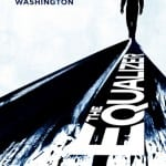 One Sheet Poster Revealed for THE EQUALIZER Starring Denzel Washington