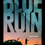 Blue Ruin (2014) - In cinemas now