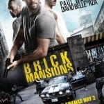 Two New Clips for BRICK MANSIONS Starring Paul Walker