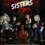 Pre-Production Artwork Revealed for Horror SISTERS Starring Melantha Blackthorne and Jessica Cameron