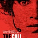 The Call (2013): Review, out now on DVD & Blu-ray