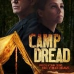 Camp Dread (2014): Review, released June 23rd on DVD