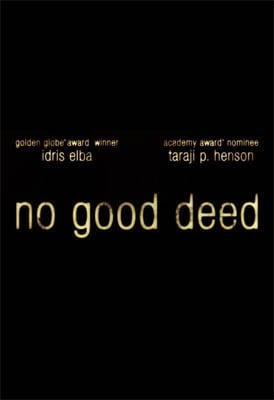 no-good-deed-teaser-poster
