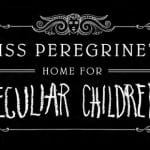 Fox release synopses for Tim Burton's 'Miss Peregrine's Home For Peculiar Children' & 'Gods of Egypt' from Alex Proyas