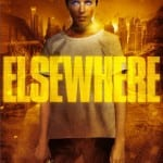 ELSEWHERE (2009) - On Demand from 14th July 2014
