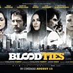 UK Quad Poster Revealed for BLOOD TIES