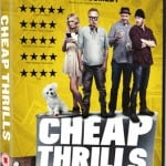 Cheap Thrills (2013) - On DVD from 28th July 2014