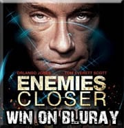 Win Enemies Closer on Bluray