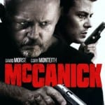 MCCANICK (2013) - On DVD from 28th July 2014