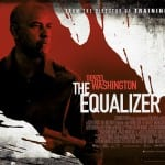 One Sheet and Quad Poster Revealed for THE EQUALIZER