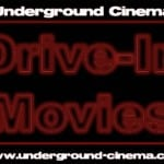 Underground Cinema To Tour DRIVE IN CINEMA Around Ireland This August 2014