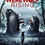 Prepare for WEREWOLF RISING Coming to DVD in UK on 8th September 2014