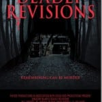 New Extended Trailer Revealed For DEADLY REVISIONS To Celebrate Official Selection at NY Independent Film Festival