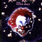 Arrow Video To Release KILLER KLOWNS FROM OUTER SPACE on DVD, Blu-Ray and Steelbook