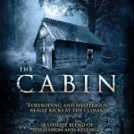 THE CABIN [aka BLOODLINE] (2013)