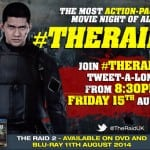 Join THE RAID 2 Tweet-A-Long on Friday 15th August 2014 from 8.30pm #TheRaid2