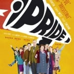 Pride (2014) - In cinemas now