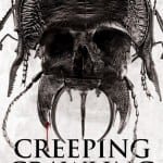 Horror Anthology CREEPING CRAWLING To Hit Region 1 DVD and VOD on 7th October 2014