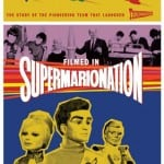 Top 10 Things To Know About Supermarionation