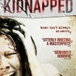 Kidnapped (Secuestrados) (2010): Review, released 13th October on DVD