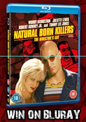 Win Natural Born Killers on Blu-Ray