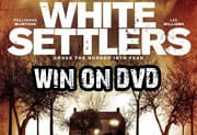 Win White Settlers on DVD