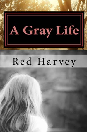 a-gray-life-red-harvey