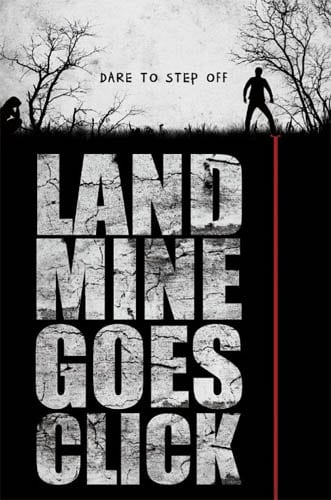 LANDMINE GOES CLICK To Hold Its London Premiere at Film4 FrightFest 2015