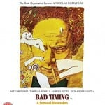 Network Distributing To Release Nicolas Roeg's BAD TIMING on Blu-Ray on 26th January 2015