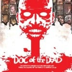 Zombie Documentary DOC OF THE DEAD Shuffles onto DVD and On Demand in UK on 23rd February 2015